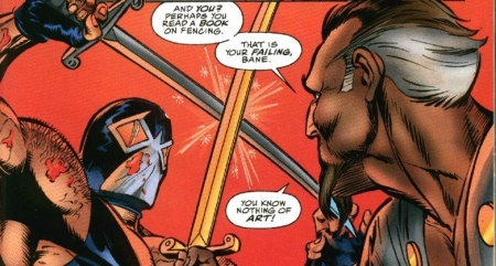 Bane never had a mommy OR a supporting father figure. NOW do you understand?